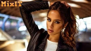 Best Remixes of Popular Songs 2017 - New Dance Pop Charts Music Mix - Electro House MashUp Mix 2017