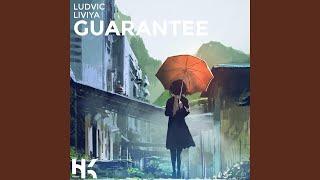 Guarantee (feat. Liviya)