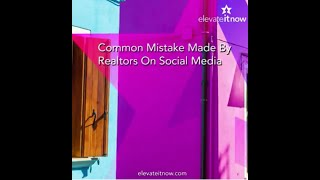 Common Mistake Real Estate Agents Make On Social Media