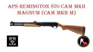 [ОБЗОР] APS - REMINGTON 870 CAM MKII MAGNUM (CAM MKII-M) airsoft (страйкбол)