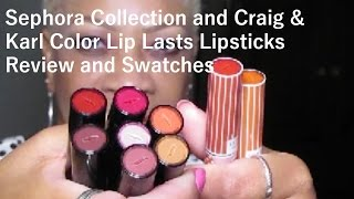 ♥ SEPHORA COLLECTION/CRAIG & KARL COLOR LIP LAST REVIEW/SWATCHES