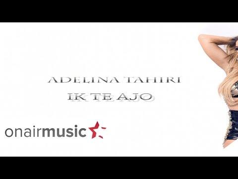 Adelina Tahiri - Oh Dashuri
