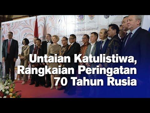 Untaian Katulistiwa, Rangkaian Peringatan 70   Tahun Rusia