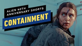 "Alien 40th Anniversary Short Film: ""Containment"""