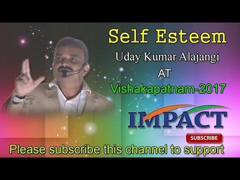 Self Esteem   Uday Kumar   TELUGU IMPACT Vizag 2017