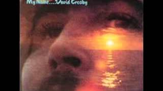 David Crosby - Laughing - (If I Could Only Remember My Name, February 22 1971)