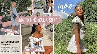 how to find your aesthetic + style *reinventing yourself*