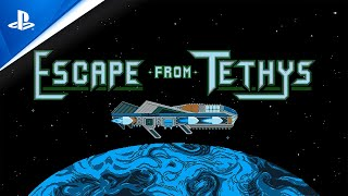 Escape From Tethys - Gameplay Trailer   PS4