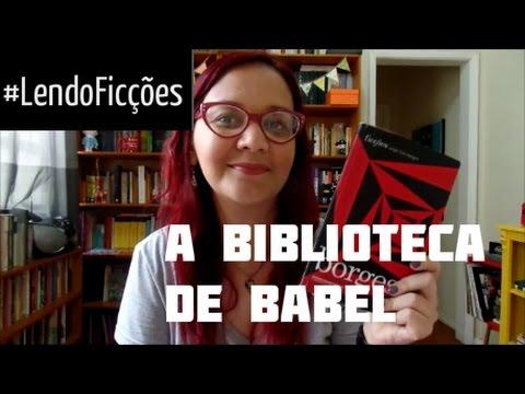 #LendoFicções: A Biblioteca de Babel