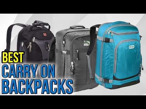 10 Best Carry On Backpacks 2017