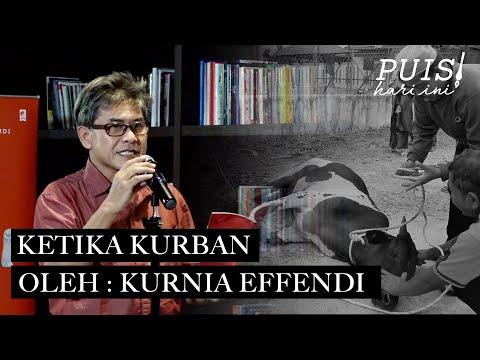 KURNIA EFFENDI: Ketika Kurban | Puisi Hari Ini