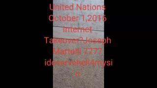 United Nations Internet Takeover? New Channel-Joseph Martelli ideservehell4mysin 7777
