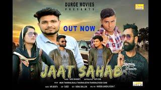 JAAT SAHAB - New Haryanvi Song 2019 | Mr.Boota | Sain