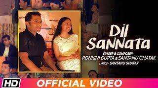 Dil Sannata   Ronkini Gupta   Santanu Ghatak   Latest Hindi