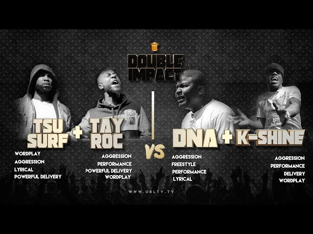 TSU SURF/ TAY ROC VS K SHINE/ DNA SMACK/ URL RAP BATTLE