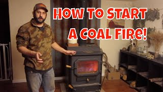 Heating With Coal.  How to Start a Coal Fire