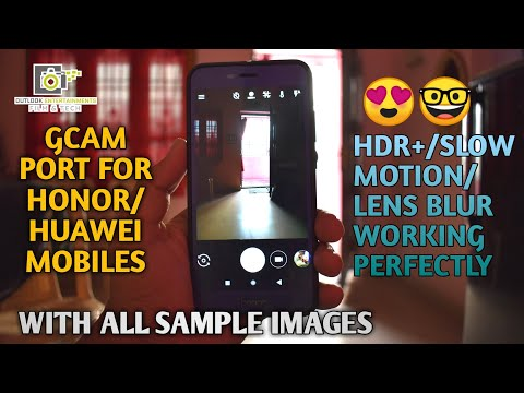 Google Camera Ported For Honor & Huawei Devices | Hdr+