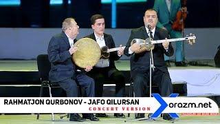 Rahmatjon Qurbonov - Jafo qilursan (concert version)