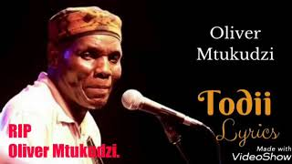 Oliver Mtukudzi Todii Lyrics Video