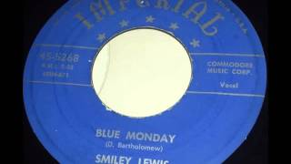 Fats Domino - (session with Smiley Lewis) - Blue Monday - December 14, 1953