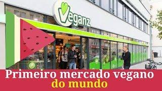 Primeiro supermercado vegano do mundo!