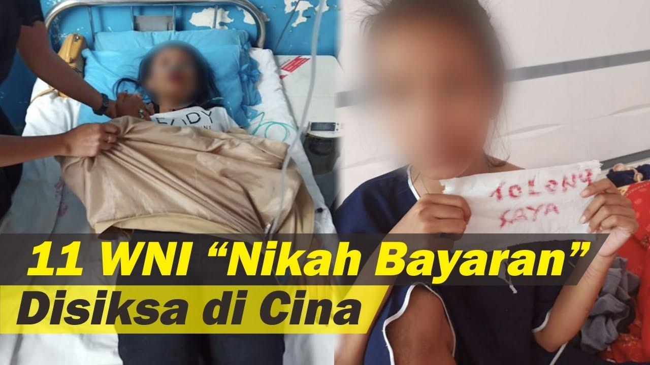 Dijual untuk 'Nikah Bayaran' ke Cina, 11 Wanita Indonesia Disiksa Bak Hewan, Hukum Hambat Kepulangan