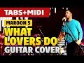 Maroon 5 - What Lovers Do (Acoustic Guitar Cover with Tabs and Midi)