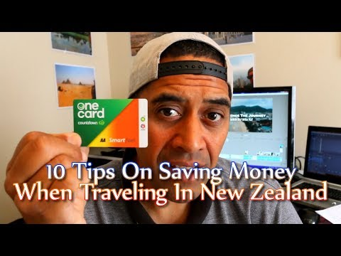 10 Tips On Saving Money When Traveling In New Zealand