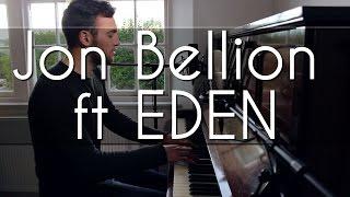 Jon Bellion - Human (ft EDEN - And) Cover
