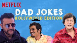 Indian Dads ft. Chunky Pandey, Samir Soni & Sanjay Kapoor | Netflix India