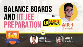 How to Balance Class 12 Board Exams with IIT JEE | JEE Main & Advanced Exam Preparation Tips