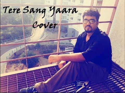Tere Sang Yaara Cover by Raunak