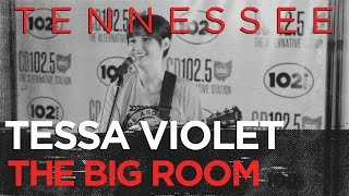 """Tessa Violet """"Tennessee"""" in the Big Room part 4/4"""