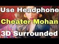 Cheater Mohan 3D surronded song •The WARRI's Channel•