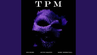TPM (feat. Sidhu Moose Wala & Byg Byrd)