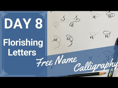 calligraphy classes 2020 online free Day8 |how to add flourishes to calligraphy |adding flourishes