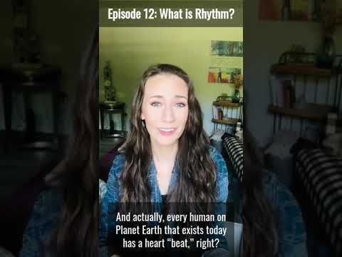 Music Minute with Beth - Episode Twelve: What is Rhythm?