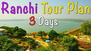Ranchi Tour Plan