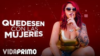 Joha 'La Primera Dama' - Mujeres [Lyric Video]