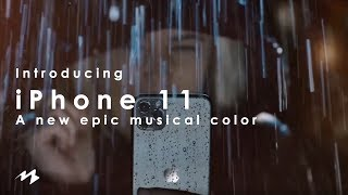 Introducing iPhone 11 — A new epic musical color