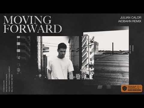 Julian Calor - Moving Forward (Aiobahn Remix)