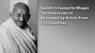 Gandhi's Favourite Bhajan 'Vaishnava Jan to' Recreated by