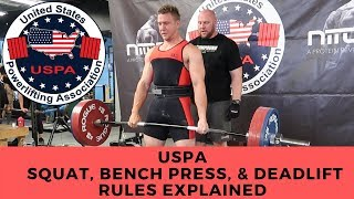 USPA Powerlifting Sqaut, Bench Press, Deadlift Rules Explained By Head Judge|Josiah Brannon Fitness