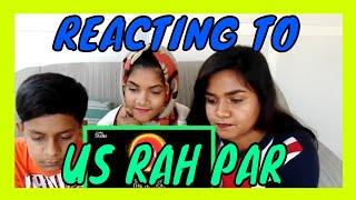 REACTING TO US RAH PAR | ALI HAMZA & ALI ZAFAR | COKE STUDIO SEASON 10 | RISE CREATIONS