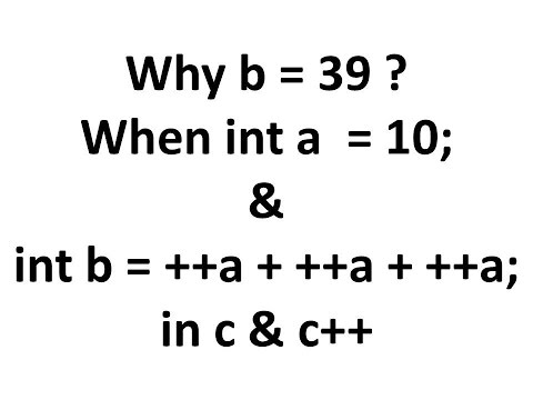 Increment and decrement operators in C & C++ ++a  + ++a + ++a