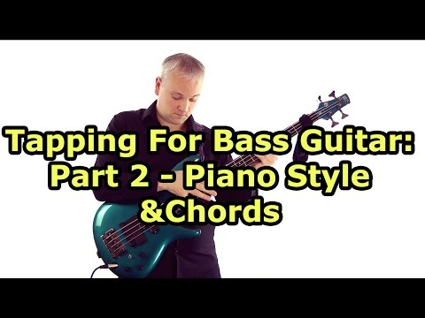 Download Bass Tapping Lesson - Piano Style & Chords (Stu Hamm, Victor Wooten Etc,) HD Mp4 3GP Video and MP3