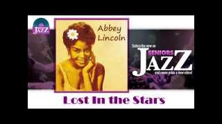 Abbey Lincoln - Lost In the Stars (HD) Officiel Seniors Jazz