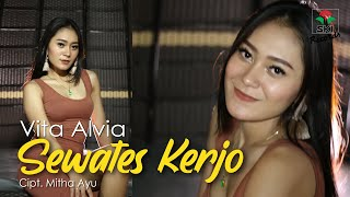 Download lagu Vita Alvia Sewates Kerjo Mp3