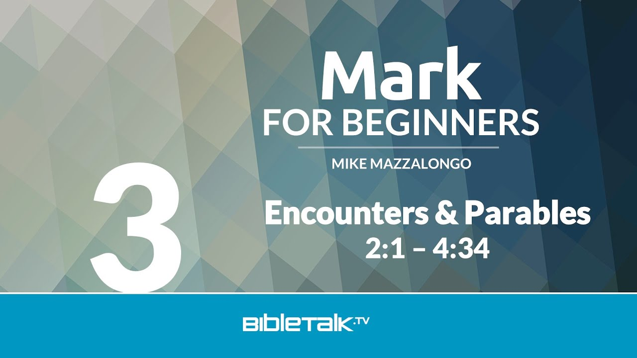 3. Encounters and Parables