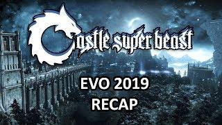 Castle Super Beast Clips: Evo 2019 Recap